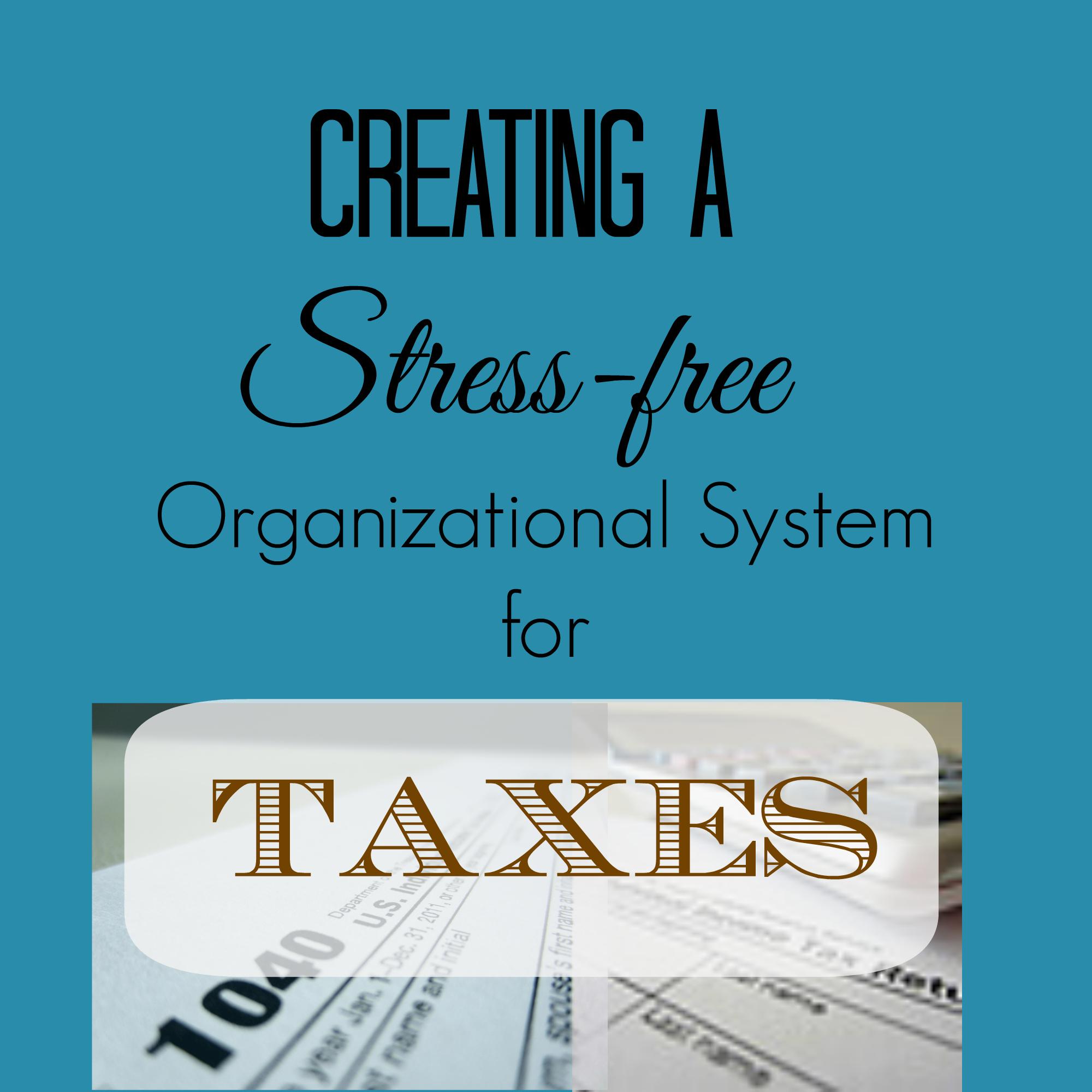 Stress-free tax organizing