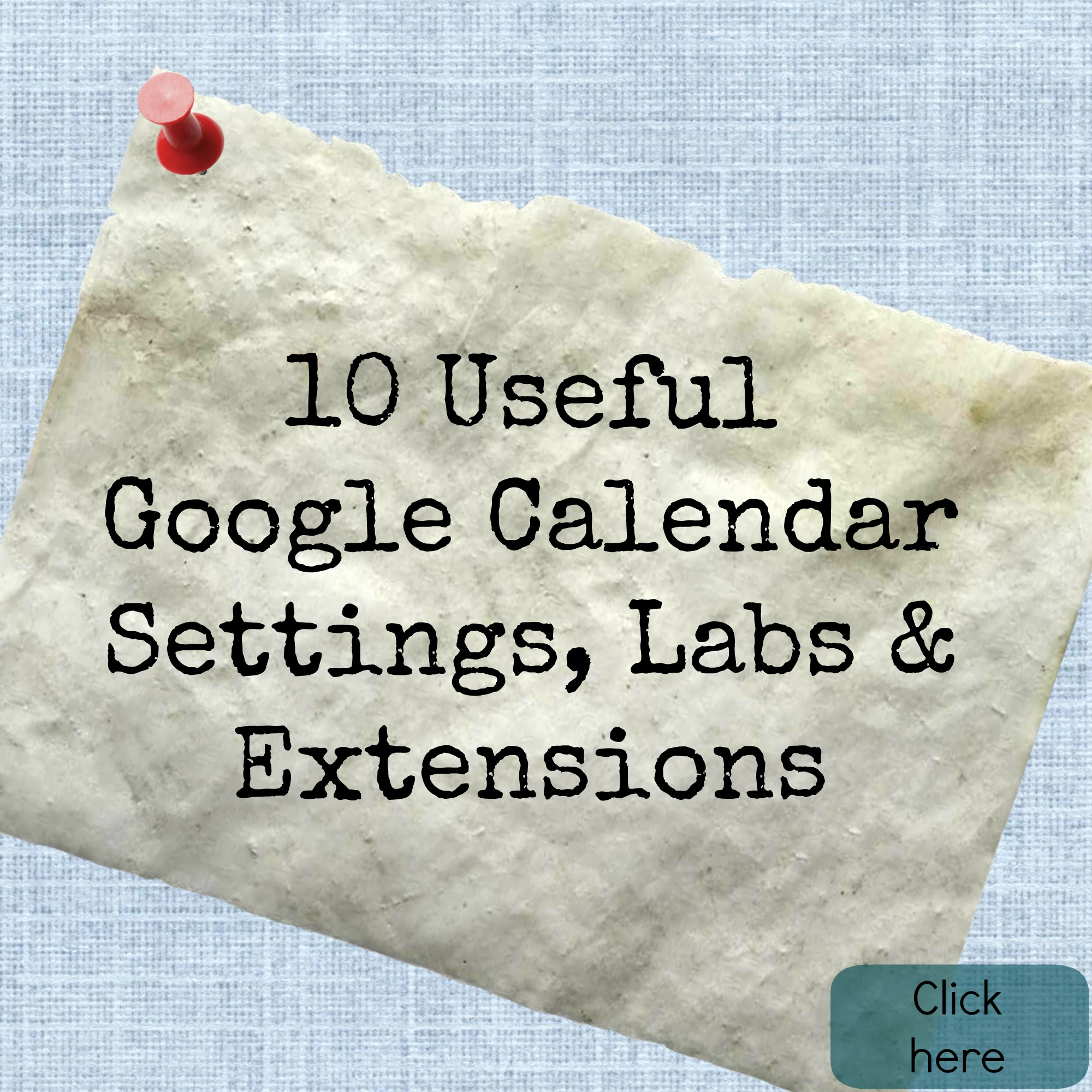 10 Useful Google Calendar Settings, Labs & Extensions